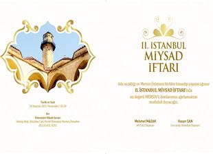 İstanbul'da yaşayan Mersinliler, 2. İstanbul MİYSAD İftarı'nda buluşuyor