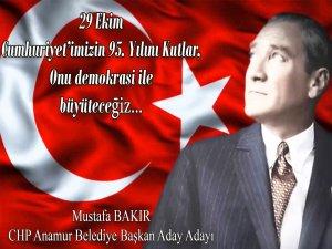 Mustafa Bakır'dan 29 Ekim Mesajı