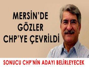 Mersin'de gözler CHP'ye çevrildi