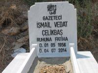 Gazeteci Vedat Çelikbaş'ın briket mezarı mermerden yapıldı
