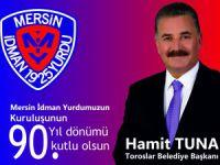 Başkan Tuna, Mersin İdman Yurdu'nun kuruluş yıldönümünü kutladı