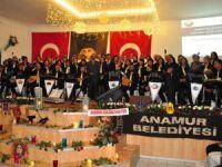 Anamur Belediyesi Türk Halk Müziği Korosu'ndan muhteşem konser