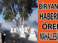 BİR YANGIN HABERİ'DE ÖREN MAHALLESİNDEN