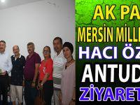 AK PARTİ MERSİN MİLLET VEKİLİ HACI ÖZKAN ANTUDER'İ ZİYARET ETTİ