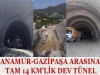 14 KM'LİK TÜNEL DEV TÜNELE BAŞLANDI